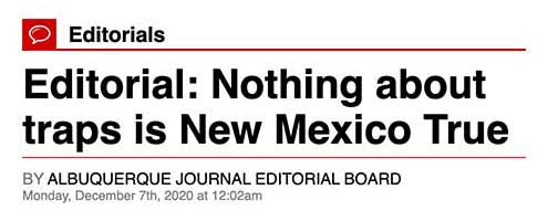 Albuquerque Journal Editorial: Nothing about traps is New Mexico true